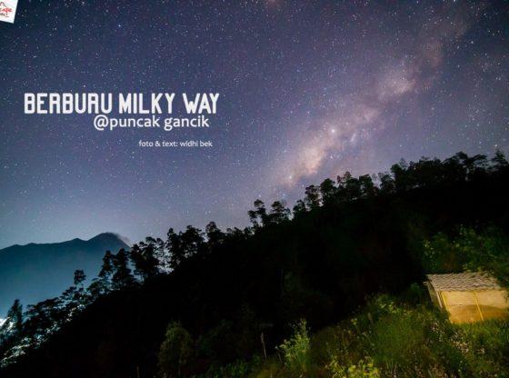 milkyway gancik 20 560x416 - Berburu Milky Way di Puncak Gancik