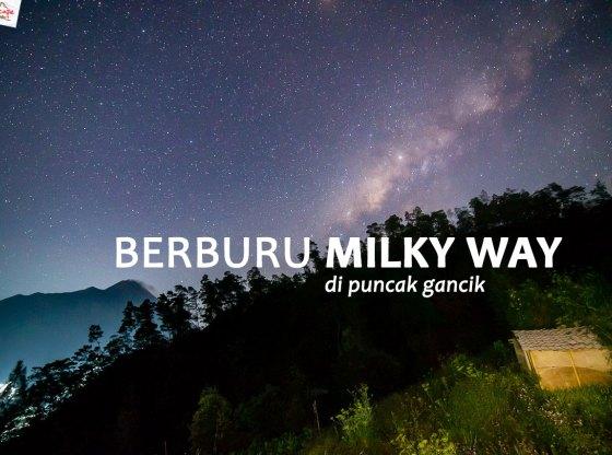 gancik milkyway 00a - Kaleidoskop Perjalanan 2018