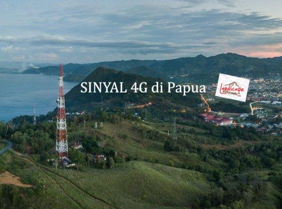 sinyal 4g di papua 0 - Kaleidoskop Perjalanan 2018