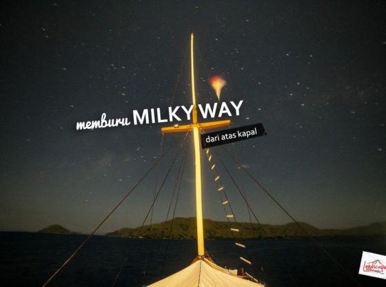 milkyway komodo kapal 0 560x416 - Memburu Milky Way di atas Kapal