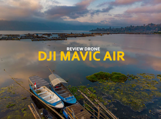 mavic air review 560x416 - Review Mavic Air dibanding Mavic Pro