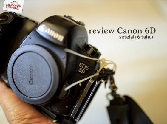 review canon 6D 06 560x416 - Review Canon 6D setelah 6 tahun