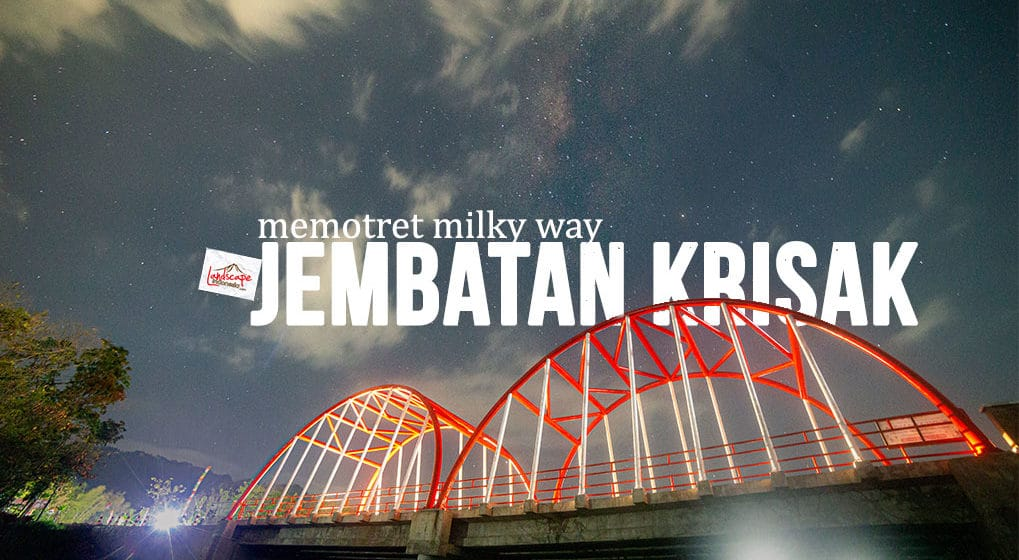 memotret-milky-way-jembatan-krisak