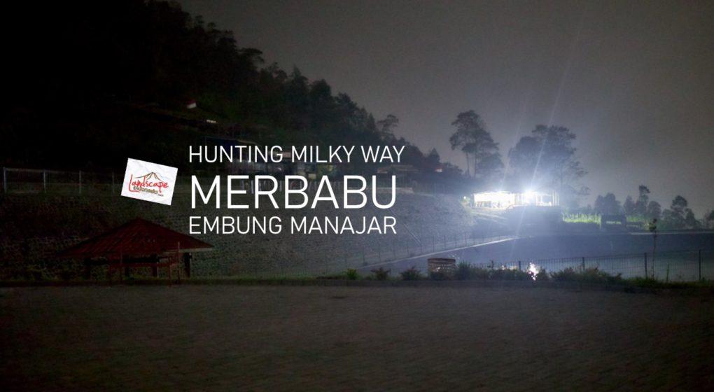 milky way embung manajar